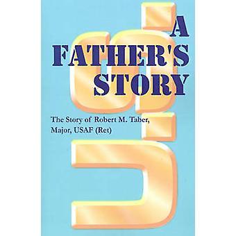 Una historia de padres por Taber y Robert M.