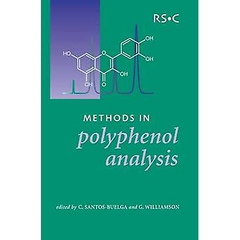 Methods in Polyphenol Analysis RSC by Saltmarsh & Mike