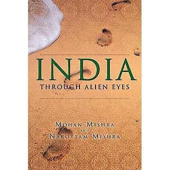 India attraverso occhi alieni da Mishra & Mohan