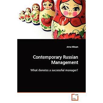 Gestione contemporanea russa di Nilsson & Anna