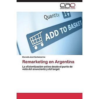 Remarketing nl Argentinië door Santamarina Gonzalo Jos