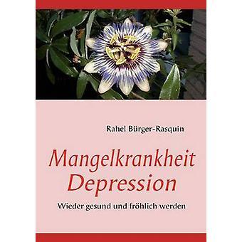 Mangelkrankheit depressie door BrgerRasquin & Rahel
