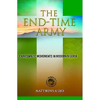 The End-Time Army: Charismatic Movements in Modern Nigeria