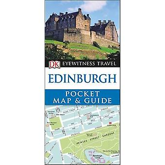 DK Eyewitness Pocket Map and Guide Edinburgh by DK - 9780241273647 Bo