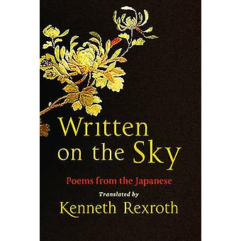 Written on the Sky - Poems from the Japanese by Eliot Weinberger - Ken
