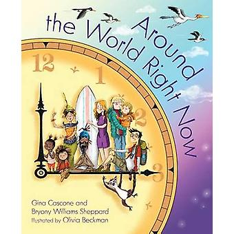 Around the World Right Now by Gina Cascone - 9781585369768 Book