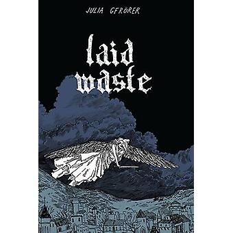 Laid Waste by Julia Gfrorer - Julia Gfrorer - 9781606999714 Book