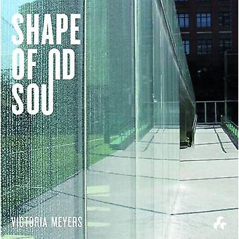 The Shape of Sound by Victoria Meyers - 9781908967299 Book