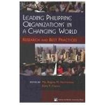 Leading Philippine Organizations in a Changing World by Ma.Regina M.