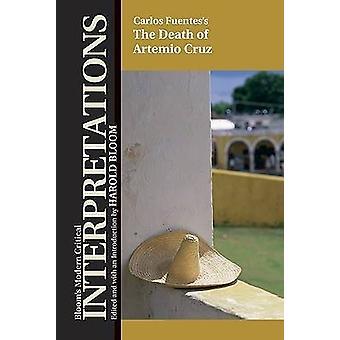 The Death of Artemio Cruz by Carlos Fuentes - Harold Bloom - 97807910