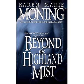 Beyond the Highland Mist by Karen Moning - 9780440234807 Book