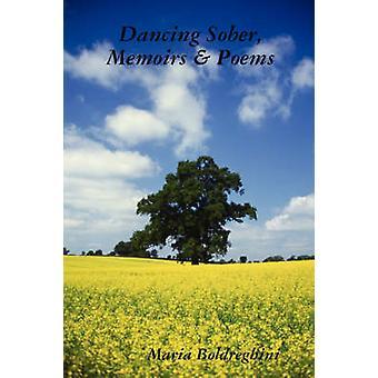 Dancing Sober Memoirs  Poems by Boldreghini & Maria