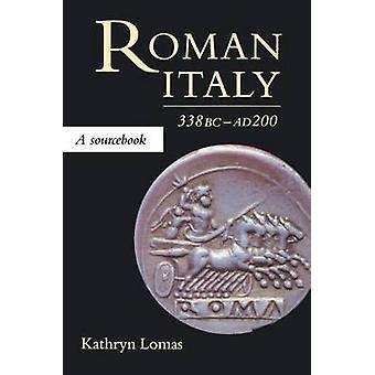 L'Italie romaine par Kathryn et Lomas