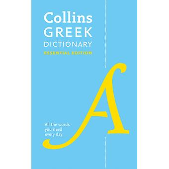 Collins Greek Essential Dictionary by Collins Dictionaries