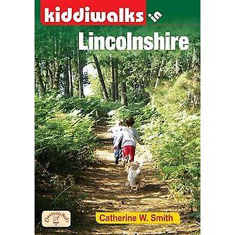 Kiddiwalks in Lincolnshire by Catherine W Smith