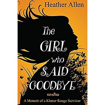 Girl Who Said Goodbye by Allen
