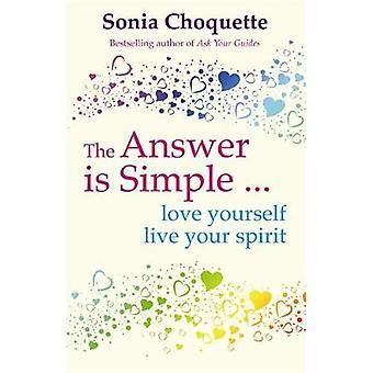 Het antwoord is eenvoudig door Choquette & Sonia