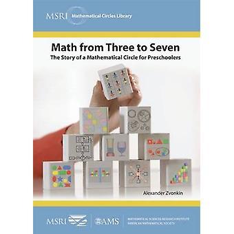 Matemática de três a sete - a história de um círculo de matemática para Pres