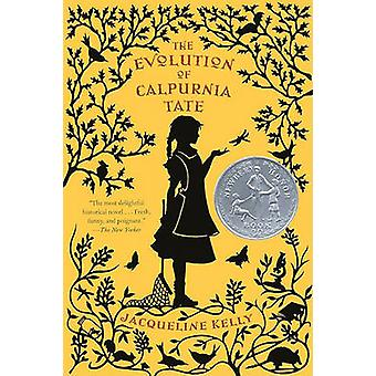 The Evolution of Calpurnia Tate by Jacqueline Kelly - 9780606209748 B
