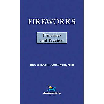 Fireworks Principles and Practice 1st Edition by Lancaster & Ronald
