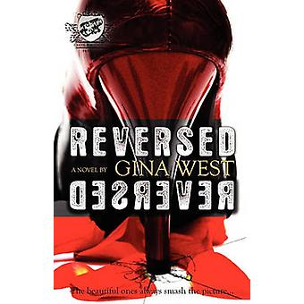 Reversed The Cartel Publications Presents by West & Gina