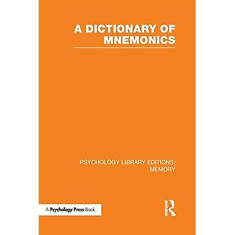 A Dictionary of Mnemonics PLE Memory by Various