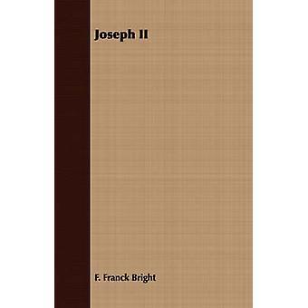 Joseph II by Bright & F. Franck