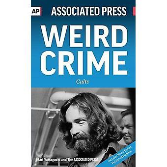 Weird Crime Cults by Yamaguchi & Mari
