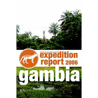 CFZ EXPEDITION REPORT GAMBIA 2006 by The Centre for Fortean Zoology