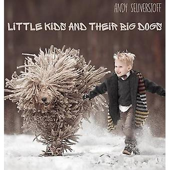 Little Kids and Their Big Dogs by Seliverstoff & Andy