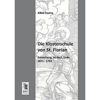 Die Klosterschule Von St. Florian by Czerny & Albin