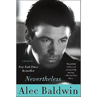 Nevertheless by Baldwin & Alec