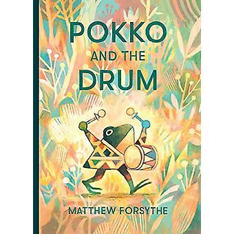 Pokko ja rumpali Matthew Forsythe - 9781481480390 Kirja