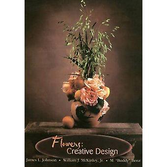 Flowers - Creative Design (7e) de James L. Johnson - William J. McKin