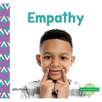 Character Education - Empathy by Julie Murray - 9781644942741 Book