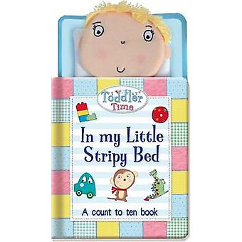 In My Little Stripy Bed - A Count to Ten Book by Susie Linn - Katie Sa