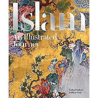 Islam - An Illustrated Journey by Farhad Daftary - 9781898592358 Book
