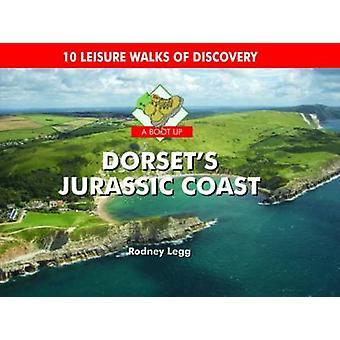 A Boot Up Dorset's Jurassic Coast by Rodney Legg - 9781906887650 Book