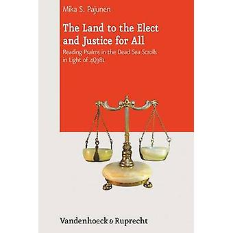 The Land to the Elect and Justice for All - Reading Psalms in the Dead