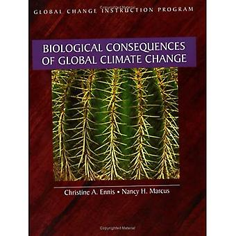 Biological Consequences of Global Climate Change