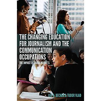 The Changing Education for Journalism and the Communication Occupatio
