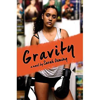 Gravity by Sarah Deming - 9780525581031 Book