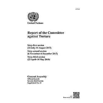 Report of the Committee against Torture - sixty- first session (24 Jul