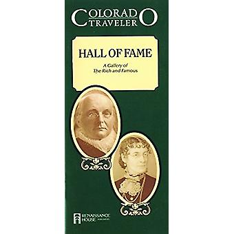 Colorado Traveler -- Hall of Fame - Gallery of The Rich & Famous b