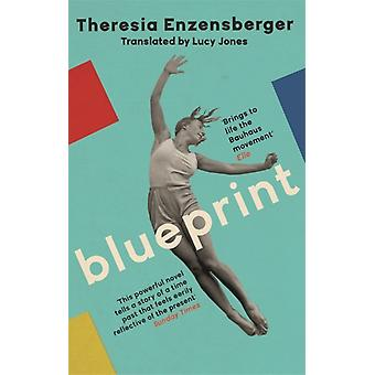 Blueprint by Theresia Enzensberger