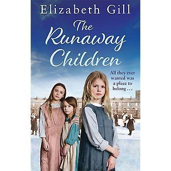 The Runaway Children  A Foundling School for Girls novel by Elizabeth Gill