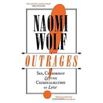 Outrages by Wolf & Naomi