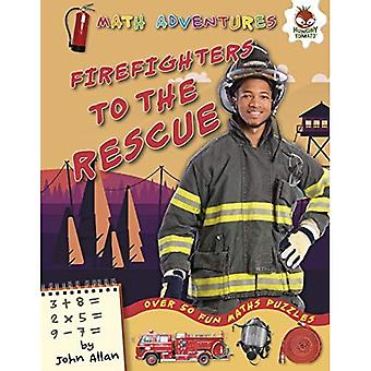 Firefighters to the Rescue (Math Adventures (Step 1))