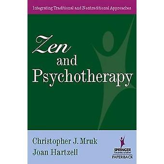 Zen och psykoterapi - Integrera traditionell och icke-traditionell Ap
