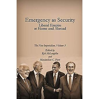 Emergency as Security by Maximilian Forte - 9780986802126 Book